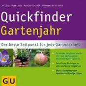 Quickfinder Gartenjahr: Der beste Zeitpunkt für jede Gartenarbeit. (GU Quickfinder Garten) - 1